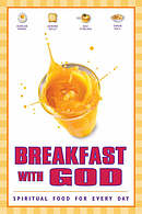 Breakfast with God: Spiritual Food for Every Day
