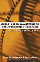 Movie-Based Illustrations for Preaching & Teaching