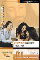 Growing In Christ Together