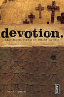 Devotion.