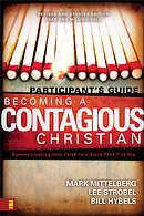 Becoming a Contagious Christian Participant's Guide