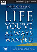 The Life You've Always Wanted:  DVD