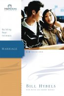 Marriage: Building Real Intimacy: Interactions