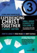 Experiencing Christ Together, Student Edition DVD 3