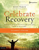Celebrate Recovery : Leader's Guide: A Recovery Program Based on Eight Principles from the Beatitudes
