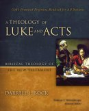 Theology Of Luke And Acts A Hb