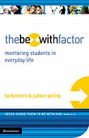 The Be-With Factor