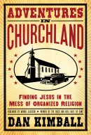 Adventures In Churchland Pb