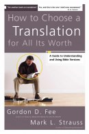 How To Choose A Translation For All It's Worth