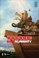 Do Good Evan Almighty