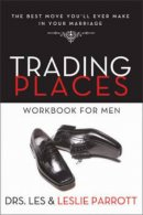 Trading Places Workbook For Men Pb