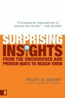 Surprising Insights From The Unchurched