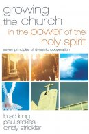 Growing the Church in the Power of the Holy Spirit