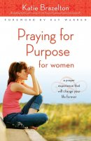 Praying for Purpose for Women