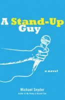 A Stand-up Guy