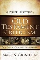 Brief History Of Old Testament Criticism