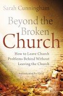 Beyond the Broken Church