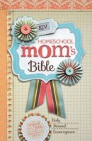 KJV Homeschool Mom's Bible