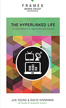 The Hyperlinked Life