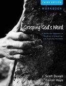 Grasping Gods Word Workbook