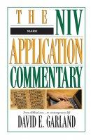 Mark : NIV Application Commentary