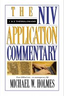 1 & 2 Thessalonians : NIV Application Commentary