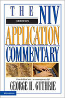 Hebrews: NIV Application Commentary
