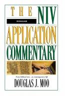 Romans : NIV Application Commentary