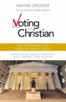 Voting As A Christian Economic And Forei