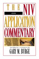 John : NIV Application Commentary
