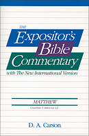 Matthew 1 - 12 :  Expositor's Bible Commentary