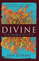 The Divine Commodity