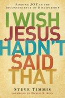 I Wish Jesus Hadnt Said That Pb