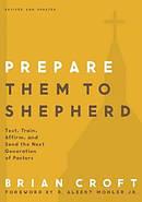 Prepare Them to Shepherd