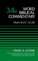 Mark 8:27-16:20, Volume 34b