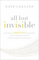 All but Invisible