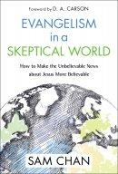 Evangelism In A Skeptical World