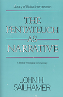 Pentateuch as Narrative: Biblical-Theological Commentary