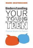 Understanding Your Young Teen