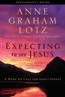 Expecting To See Jesus Participants Guide