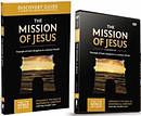 The Mission of Jesus Discovery Guide with DVD