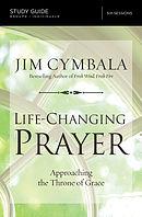 Life-Changing Prayer Study Guide