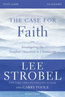 The Case for Faith Study Guide Study Guide