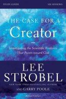 The Case for a Creator Study Guide Study Guide