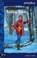 Fading Tracks