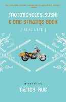 Motorcycles Sushi  One Strange Book Pb