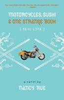 Motorcycles Sushi  One Strange Book Pb