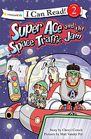 Super Ace And The Space Traffic Jam