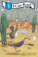 Thank You God For Rain
