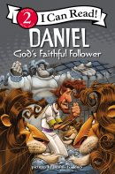 Daniel, God's Faithful Follower